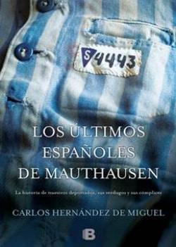 Portada del libro 'Los últimos españoles de Mauthausen'