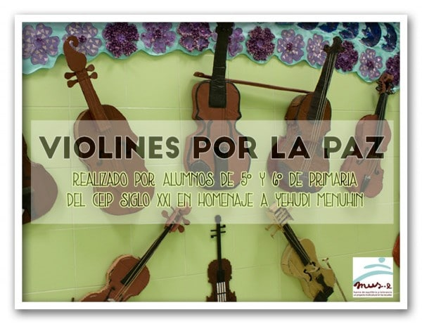 CEIP Siglo XXI, Violines por la Paz