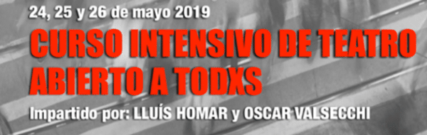 'Curso Intensivo de Teatro Abierto a Todxs'