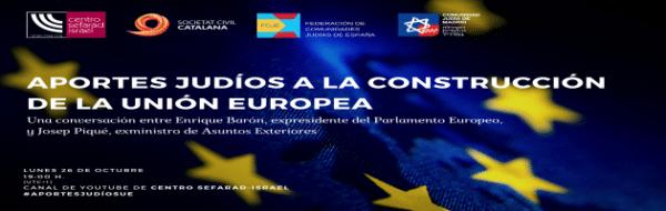 Enrique Barón, presente en 'Aportes judíos a la construcción de la Unión Europea', una conversación online que tendrá lugar este lunes 26 de octubre